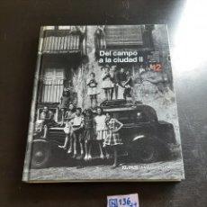 Libros de segunda mano: DEL CAMPO A LA CIUDAD. Lote 284155453