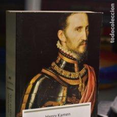 Libros de segunda mano: HENRY KAMEN- EL GRAN DUQUE DE ALBA. SOLDADO DE LA ESPAÑA IMPERIAL- EDITORIAL LA ESFERA DE LOS LIBROS. Lote 284160783
