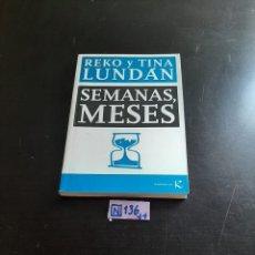 Libros de segunda mano: SEMANAS MESES. Lote 284212078