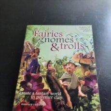Libros de segunda mano: FAIRIES GNOMOS & TROLLS. Lote 284421143