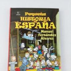 Livros em segunda mão: PEQUEÑA HISTORIA DE ESPAÑA MANUEL FERNANDEZ ALVAREZ. Lote 284635903
