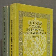 Libros de segunda mano: IDEOLOGÍAS Y CLASES EN LA ESPAÑA CONTEMPORÁNEA. JUTGALR. 2 TOMOS. Lote 284785343