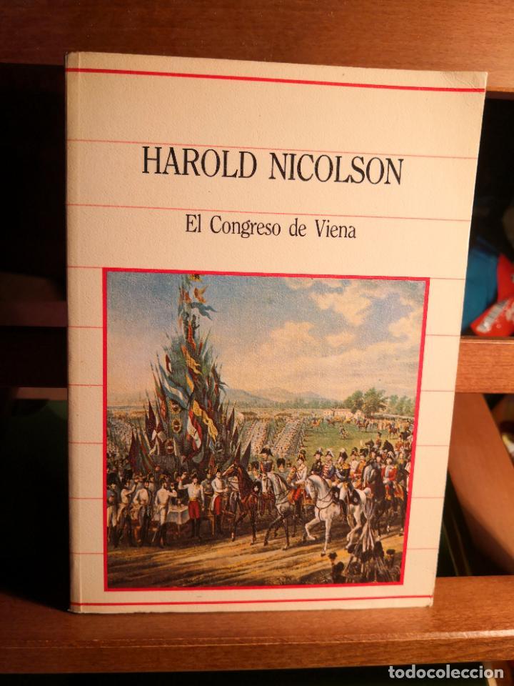 HAROLD NICOLSON -EL CONGRESO DE VIENA- BIBLIOTECA DE LA HISTORIA -ENVÍO CERTIFICADO 4.99 (Libros de Segunda Mano - Historia - Otros)