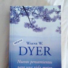 Libros de segunda mano: NUEVOS PENSAMIENTOS PARA UNA VIDA MEJOR. LA SABIDURÍA DEL TAO. WAYNE W. DYER 2012. Lote 285091778