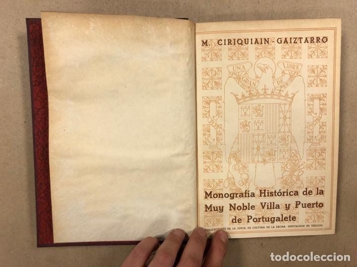 Libros de segunda mano: MONOGRAFÍA HISTÓRICA DE LA MUY NOBLE VILLA Y PUERTO DE PORTUGALETE. M. CIRIAQUIAIN GAIZTARRO. (1942) - Foto 2 - 285148203