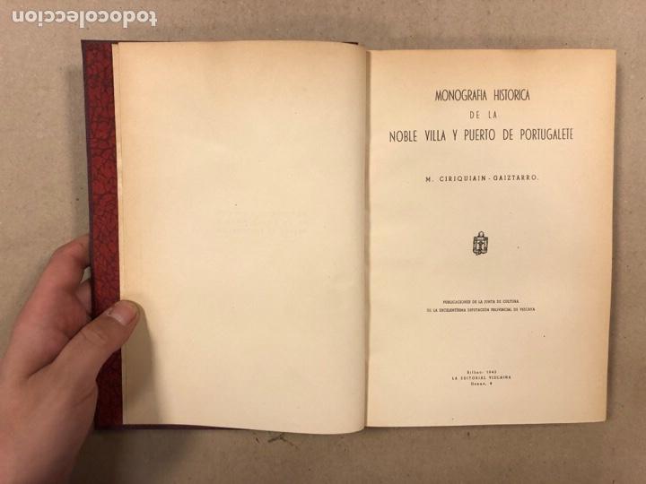 Libros de segunda mano: MONOGRAFÍA HISTÓRICA DE LA MUY NOBLE VILLA Y PUERTO DE PORTUGALETE. M. CIRIAQUIAIN GAIZTARRO. (1942) - Foto 3 - 285148203