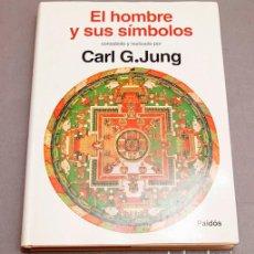 Livres d'occasion: CARL G. JUNG : EL HOMBRE Y SUS SÍMBOLOS - PAIDÓS - 1ª PRIMERA EDICIÓN - CARTONÉ ( TAPA DURA ). Lote 285252223