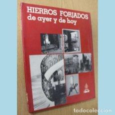 Livros em segunda mão: HIERROS FORJADOS DE AYER Y HOY - EDICIONES STOCK. Lote 285383253