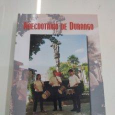 Libros de segunda mano: ANECDOTARIO DE DURANGO JESUS ITURRALDE GARAI ED. MENSAJERO PAIS VASCO. Lote 285396263