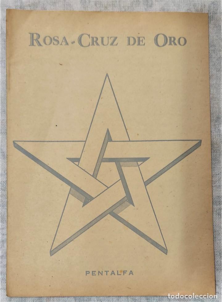Libros de segunda mano: LOTE 8 REVISTAS ROSA-CRUZ DE ORO Y 3 HOJAS SUELTAS FRATERNIDAD ROSA-CRUZ AÑOS 50 - Foto 9 - 285421618