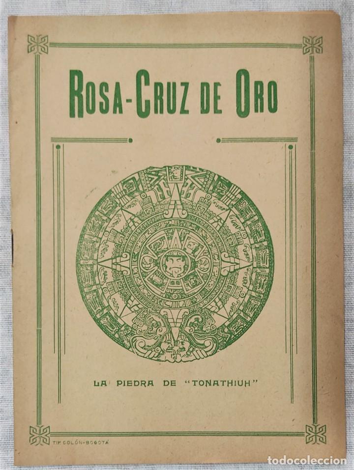 Libros de segunda mano: LOTE 8 REVISTAS ROSA-CRUZ DE ORO Y 3 HOJAS SUELTAS FRATERNIDAD ROSA-CRUZ AÑOS 50 - Foto 11 - 285421618