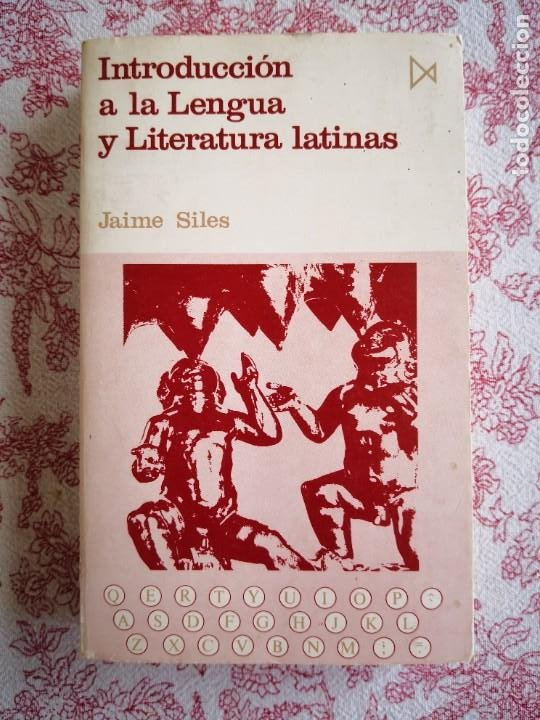 INTRODUCCIÓN A LA LENGUA Y LITERATURA LATINAS JAIME SILES -ENVÍO CERTIFICADO 4.99 (Libros de Segunda Mano - Historia - Otros)
