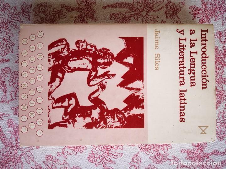 Libros de segunda mano: Introducción a la lengua y literatura latinas Jaime Siles -Envío certificado 4.99 - Foto 2 - 285537438