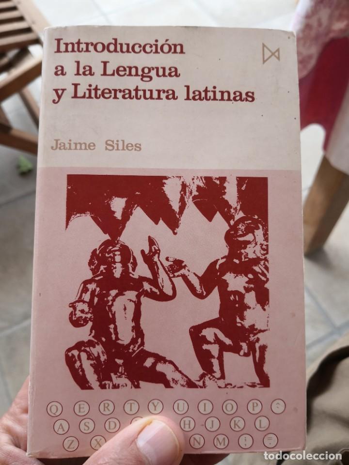 Libros de segunda mano: Introducción a la lengua y literatura latinas Jaime Siles -Envío certificado 4.99 - Foto 9 - 285537438
