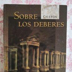 Libros de segunda mano: SOBRE LOS DEBERES CICERÓN-ENVÍO CERTIFICADO 4.99. Lote 285537633