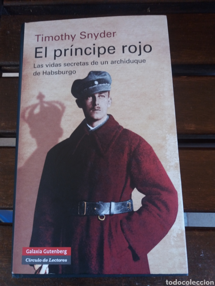EL PRÍNCIPE ROJO TIMOTHY SNYDER (Libros de Segunda Mano - Historia - Otros)