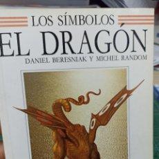 Livres d'occasion: D. BERESNIAK Y MICHEL RANDOM. LOS SÍMBOLOS EL DRAGON. Lote 286133203