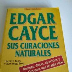 Libros de segunda mano: EDGAR CAYCE SUS CURACIONES NATURALES. Lote 286242298