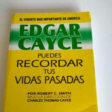 Libros de segunda mano: EDGAR CAYCE: PUEDES RECORDAR TUS VIDAS PASADAS. Lote 286242558