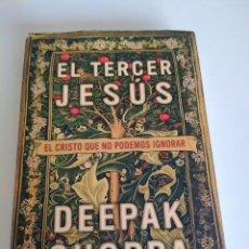 Libros de segunda mano: EL TERCER JESÚS DE DEEPAK CHOPRA. Lote 286243628