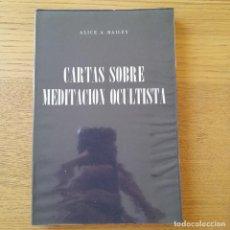 Libros de segunda mano: OCULTISMO. CARTAS SOBRE MEDITACIÓN OCULTISTA BAILEY, ALICE A. FUNDACION LUCIS, 1963. Lote 286404018