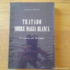 Livros em segunda mão: TRATADO SOBRE MAGIA BLANCA, EL CAMINO DEL DISCIPULO, ALICE BAILEY, ED. KIER, 1976. Lote 286404573