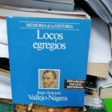 Libros de segunda mano: LOCOS EGREGIOUS. VALLEJO-NÁJERA. Lote 286415753