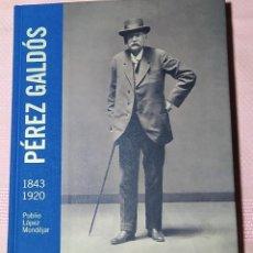 Livros em segunda mão: LIBRO: PEREZ GALDÓS EN EL LABERINTO DE ESPAÑA, 1843-1920. PUBLIO LOPEZ MONDEJAR. Lote 286421163