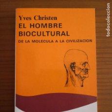Livres d'occasion: YVES CHRISTEN - EL HOMBRE BIOCULTURAL- LIBRO -ENVÍO CERTIFICADO 4,99. Lote 286511093