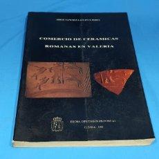 Livros em segunda mão: COMERCIO DE CERAMICAS ROMANAS EN VALERIA , CUENCA. Lote 286568063