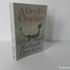 Libros de segunda mano: A DEVIL'S CHAPLAIN (SELECTED ESSAYS) (RICHARD DAWKINS) PHOENIX-2004. Lote 286692978