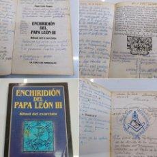 Libros de segunda mano: ENCHIRIDION DEL PAPA LEÓN III RITUAL DEL EXORCISTA PAPA LEÓN MAGNO MUY ANOTADO VER FOTOGRAFIAS. Lote 286701518