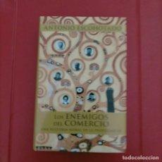 Libros de segunda mano: LOS ENEMIGOS DEL COMERCIO III, DE ANTONIO ESCOHOTADO TAPA DURA CON SOBRECUBIERTA 2016 1 ED. Lote 286818353