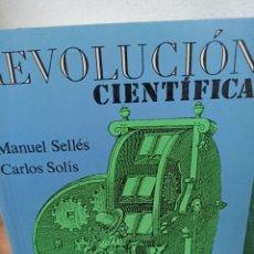 Libri di seconda mano: MANUEL SELLES/ CARLOS SOLÍS. REVOLUCIÓN CIENTÍFICA. SINTESIS. Lote 286947878