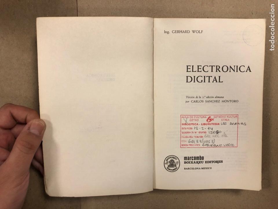 Libros de segunda mano: ELECTRÓNICA DIGITAL. GERHARD WOLF. MARCOMBO BOIXAREU EDITORES 1983. - Foto 2 - 286958853