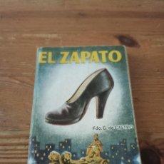 Libros de segunda mano: F. G. DE CASTRO. EL ZAPATO. ENC. PULGA. N.225. Lote 286979743