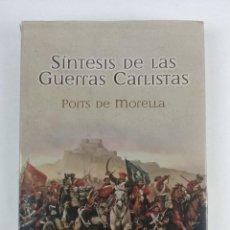 Libros de segunda mano: SINTESIS DE LAS GUERRAS CARLISTAS / PORTS DE MORELIA - SALVADOR GASPAR , MANUEL. Lote 287000848