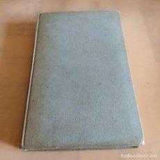 Libros de segunda mano: RELAJACION Y ENERGIA. ANTONIO BLAY FONTCUBERTA. 1968. EDITORIAL JIMS. 296 PAGS. Lote 287072263