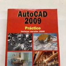 Libros de segunda mano: AUTOCAD PRÁCTICO 2009. Lote 287128993