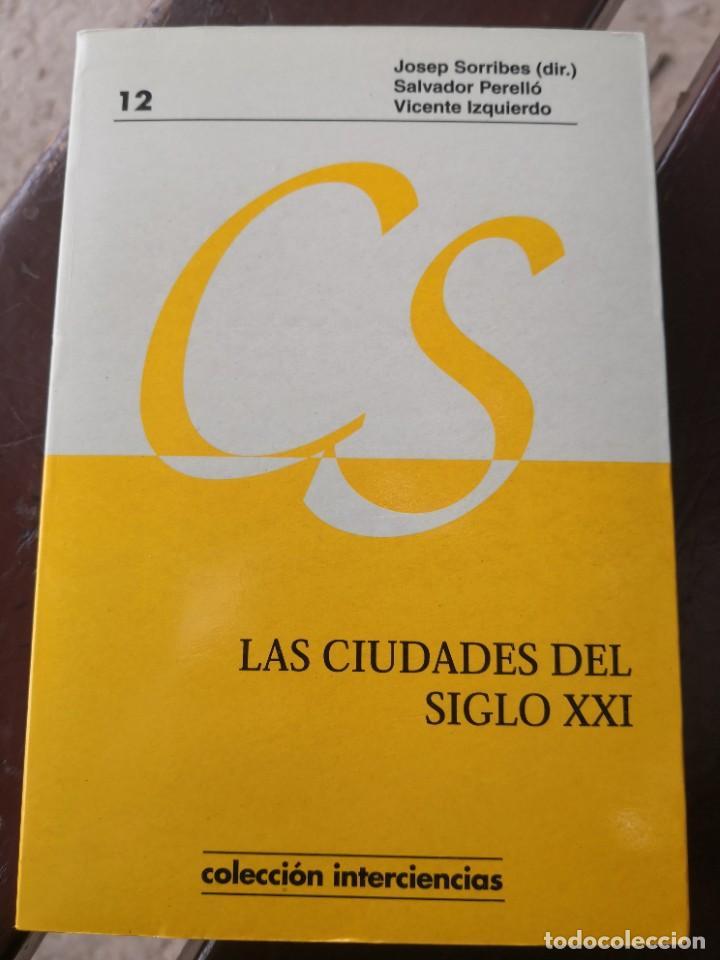 LAS CIUDADES DEL SIGLO XXI 21 COLECCIÓN INTER CIENCIAS VARIOS AUTORES ENVÍO 4,99 (Libros de Segunda Mano - Bellas artes, ocio y coleccionismo - Otros)