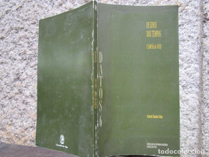 GALICIA, CAMPANAS - OS SINOS DOS TEMPOS CAMPAS DE VIGO - XERARDO DASAIRAS - AYTO 1995 127PAG + INFO (Libros de Segunda Mano - Bellas artes, ocio y coleccionismo - Otros)