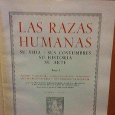Livres d'occasion: LAS RAZAS HUMANAS. TOMO I. LOS PUEBLOS DE ASIA. INSTITUTO GALLACH DE LIBRERIA Y EDICIONES. Lote 287408343
