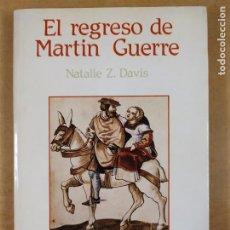 Libros de segunda mano: EL REGRESO DE MARTÍN GUERRE / NATALIE Z. DAVIS / 1984. ANTONI BOSCH, EDITOR. Lote 287422928