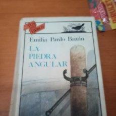 Libros de segunda mano: LA PIEDRA ANGULAR. EMILIA PARDO BAZÁN. TUS LIBROS ANAYA 2ª EDICION. EST10B3. Lote 287583368