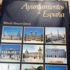 Libros de segunda mano: AYUNTAMIENTOS DE ESPAÑA. Lote 287630083
