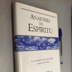 Libros de segunda mano: ANATOMÍA DEL ESPÍRITU / CAROLINE MYSS / EDICIONES B 1ª EDICIÓN 1997. Lote 287757593