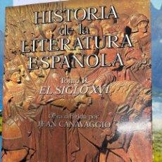 Libros de segunda mano: CANAVAGGIO, JEAN. - HISTORIA DE LA LITERATURA ESPAÑOLA. TOMO II: EL SIGLO XVI.. Lote 287759138
