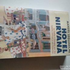Libros de segunda mano: LIBRO HOTEL NIRVANA, MANUEL LEGUINECHE. Lote 287764333
