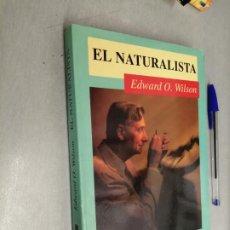 Libros de segunda mano: EL NATURISTA / EDWARD O. WILSON / PENSAMIENTO - DEBATE 1ª EDICIÓN 1995. Lote 287773718