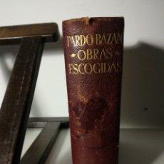 Libros de segunda mano: OBRAS ESCOGIDAS DE EMILIA PARDO BAZÁN/ AGUILAR, 1943. Lote 287790628